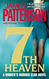 7th Heaven (New York Times bestseller) (Womens Murder Club, Band 7)