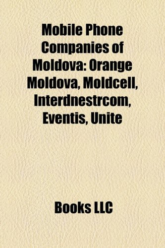 mobile-phone-companies-of-moldova-orange-moldova-moldcell-interdnestrcom-eventis-unite