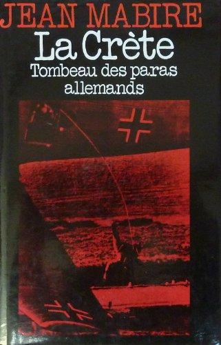 La Crète : Tombeau des paras allemands (Presses pocket) par Jean Mabire