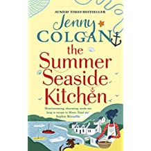 The Summer Seaside Kitchen: Winner of the RNA Romantic Comedy Novel Award 2018 (Mure Book 2)