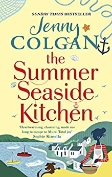 The Summer Seaside Kitchen: Winner of the RNA Romantic Comedy Novel Award 2018 (Mure Book 1) (English Edition) van [Colgan, Jenny]