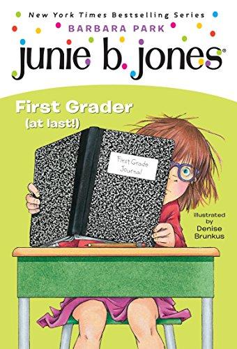 Junie B. Jones #18: First Grader (at last!)