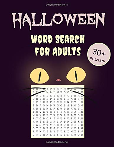 Halloween Word Search For Adults: 30+ Spooky Puzzles | With Scary Pictures | Trick-or-Treat Yourself to These Eery Word Search Puzzles! (Word Search Puzzle Books, Band 1)
