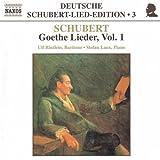 Schubert-Lieder-Edition Vol. 3 (Goethe-Lieder Vol. 1)