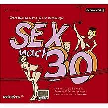 Sex nach 30: Hörspiel