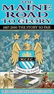Manchester City - The Maine Road to Glory [VHS]