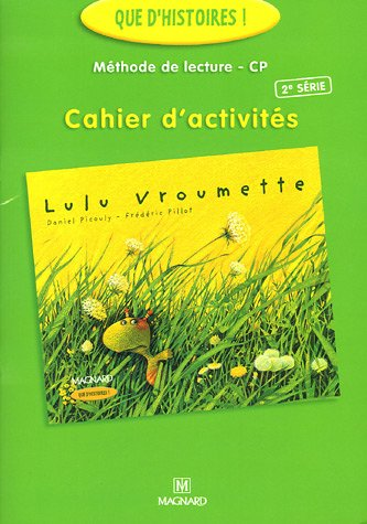 Lulu Vroumette Méthode de lecture CP : Cahier d'activités