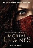 Mortal Engines (Tome 1-Mécaniques fatales)