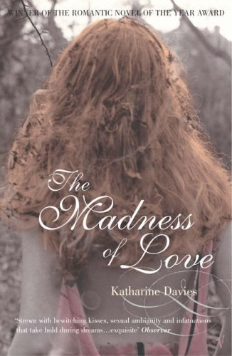 The Madness Of Love by Katharine Davies (5-May-2005) Paperback