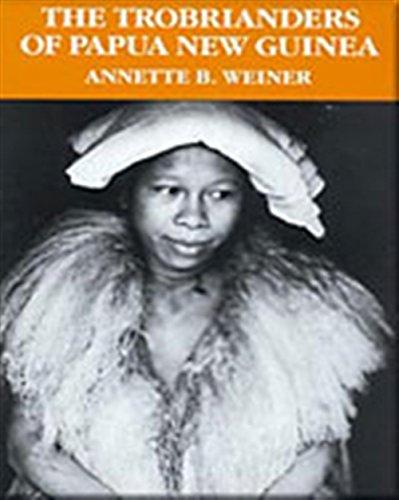 The Trobrianders of Papua New Guinea (Case Studies in Cultural Anthr) por Annette B. Weiner