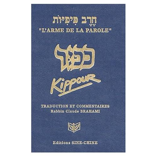 L'arme de la parole. : Kippour