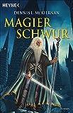 Mithgar 09. Magierschwur (Die Magier-Saga, Band 2) - Dennis L. McKiernan