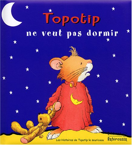 Topotip ne veut pas dormir