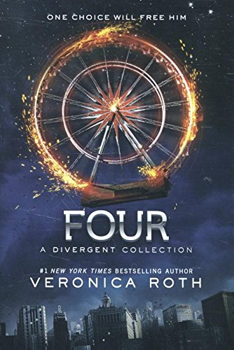 Four: A Divergent Collection (divergent insurgent allegiant)