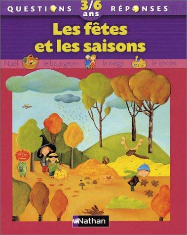 Les Fêtes et les Saisons par Agnès Vandewiele