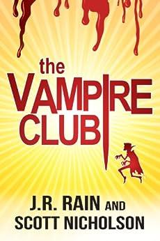 The Vampire Club by [Rain, J.R., Nicholson, Scott]