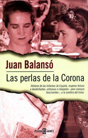 Descargar Libro Las perlas de la Corona de Juan Balanso