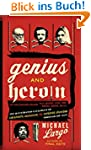 Genius and Heroin: The Illustrated Ca...