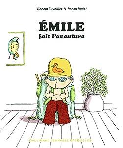vignette de 'Émile fait l'aventure (Vincent Cuvellier)'