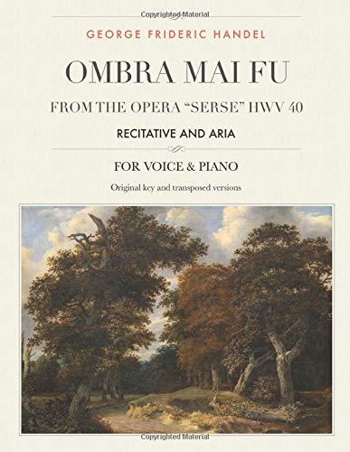 Ombra mai fu, From the Opera