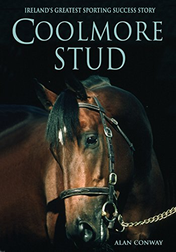 Coolmore Stud: Ireland's Greatest Sporting Success Story
