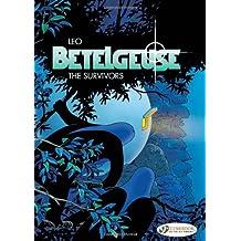"[Betelgeuse: Survivors v. 1] [by: ""Leo""]"