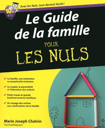 GUIDE DE LA FAMILLE PLN par MARIE JOSEPH CHALVIN