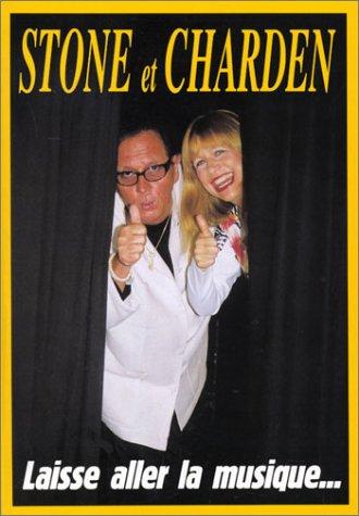 Stone et Charden : Laisse aller la musique...