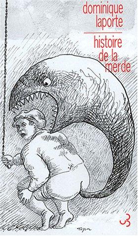 Histoire de la merde par Dominique Laporte