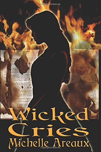 Preisvergleich Produktbild Wicked Cries: Book 1 of the Wicked Cries Series
