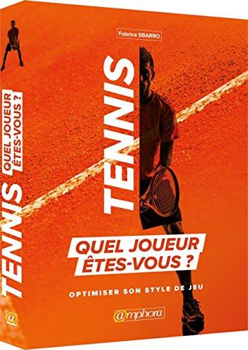 Tennis - Quel joueur êtes-vous ?