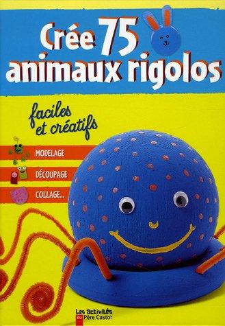 """<a href=""""/node/30796"""">Crée 75 animaux rigolos</a>"""