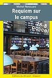 Requiem sur le campus (Les enquêtes du Commissaire Gabacho 3)