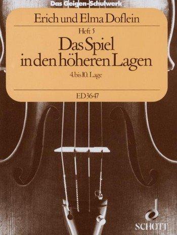 Das Geigenschulwerk Band 5 mit Bleistift -- Das Spiel in den höheren Lagen (4. - 10. Lage) - die bewährte Violinschule von Elma Doflein und Erich Doflein (Noten/sheet music)
