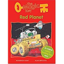 Oxford Reading Tree: Stages 6-7: Storybooks (magic Key): Red Planet