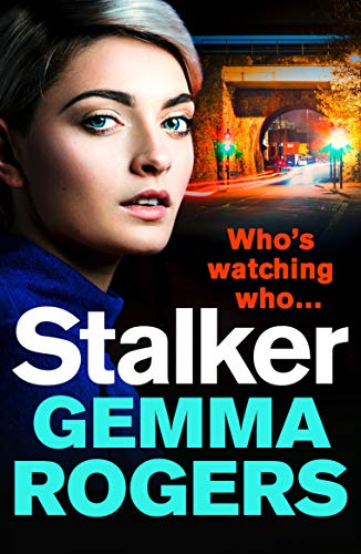 Stalker: A gritty thriller that will have you hooked eBook