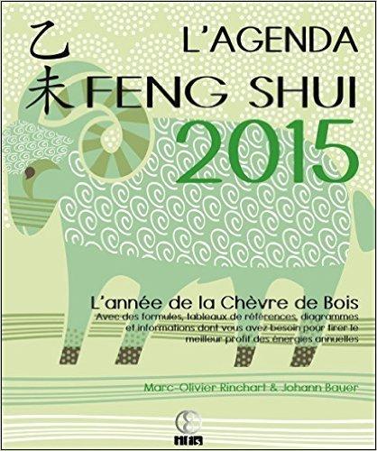 L'Agenda Feng Shui 2015 de Marc-Olivier Rinchart,Johann Bauer ( 31 aot 2014 )