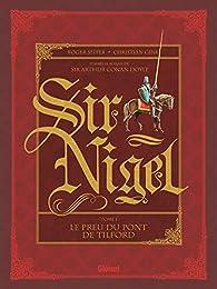 Sir Nigel - Tome 01: Le Preu du pont de Tilford par Roger Seiter