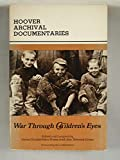 War Through Children's Eyes: The Soviet Occupation of Poland and the Deportations, 1939-1941: Soviet Occupation of Poland and the Deportations, 1939-41