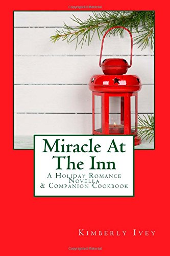 miracle-at-the-inn-a-holiday-romance-novella-companion-cookbook
