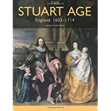 The Stuart Age: England, 1603-1714 by Barry Coward (21-Sep-2011) Paperback