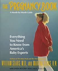 The Pregnancy Book: A Month-By-Month Guide by William Sears (1997-06-01)