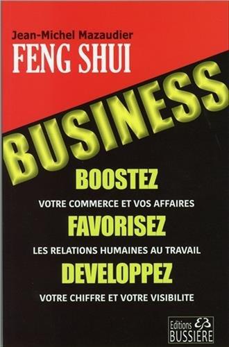 Le Feng Shui Business