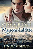 The Viscount of Maisons-Laffitte by Jennie Goutet