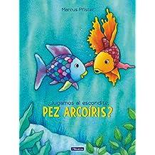 ¿Jugamos al escondite, pez Arcoíris? (El pez Arcoíris) (El pez Arcoiris)