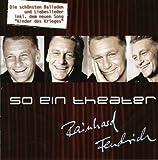Songtexte von Rainhard Fendrich - So ein Theater