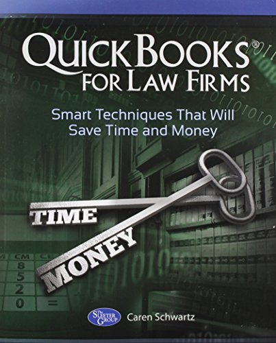 quickbooks-for-law-firms-smart-techniques-that-will-save-time-and-money-by-caren-schwartz-2014-07-17