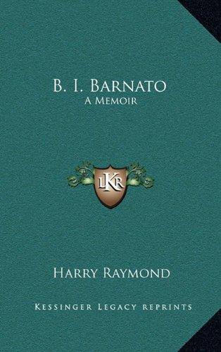 B. I. Barnato: A Memoir
