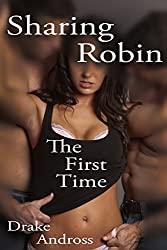 Sharing Robin: The First Time (English Edition)