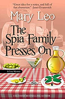 The Spia Family Presses On (Mobsters Anonymous Mystery Series Book 1) (English Edition) par [Leo, Mary]